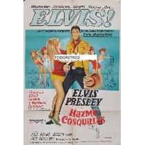 Afiche De Cine Original Hazme Cosquillas Elvis Presley 1965