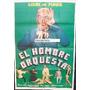 Afiche El Hombre Orquesta Louis De Funès, Noëlle Adam 1970