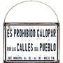 Cartel Chapa Prohibido Galopar Por Las Calles Del Pueblo
