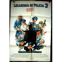Locademia De Policia 3 !!! Afiche Cine Orig 1986 N222