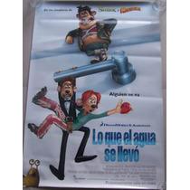 Poster Cine Lo Que El Agua Se Llevo