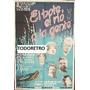 Afiche El Bote El Rio Y La Gente Con Silvia Legrand 1960