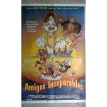 Amigos Inseparables 0582 Afiche De 1.10 X 0.75