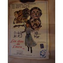 Afiche Orig Cine 1,10x0,75 Los Dias De Laura.