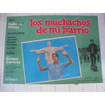 Afiche Cine - Los Muchachos De Mi Barrio-palito Ortega