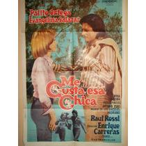 Poster Pelicula *me Gusta Esa Chica * Palito Ortega Año1973