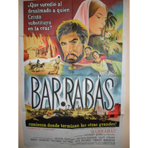 Poster Pelicula - Barrabas- Año 1962 Anthony Quinn Original