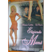 Poster Cine Eligiendo Mama