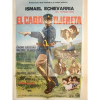 Poster Pelicula * El Cabo Tijereta*año 1972 Cacho Castaña