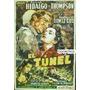 Afiche El Tunel Laura Hidalgo Carlos Thompson Gómez Cou 1952