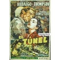 Afiche El Tunel Laura Hidalgo Carlos Thompson Gomez Cou 1952