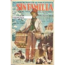 Afiche Sin Familia Raul Del Valle Francisco Pablo Donad 1954