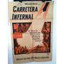 Antiguo Afiche De Cine - Carrera Infernal