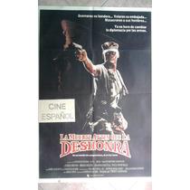 La Muerte Antes Que La Deshonra 0726 Afiche 1.10 X 0.75