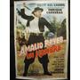 Afiche De Peliculas Amalio Reyes - Un Hombre De Carreras