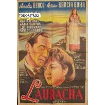 Afiche Lauracha Amelia Bence, Arturo García Buhr 1946