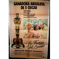 La Fuerza Del Cariño Mclaine Afiche Cine Orig 1983 N610