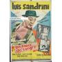 Afiche Un Tipo De Sangre Luis Sandrini, Tota Alba 1961