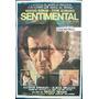 Afiche Sentimental Sergio Renan Pepe Soriano U Dumont 1981