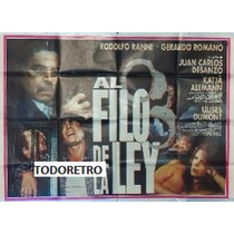 Afiche De Cine Al Filo De La Ley - Rodolfo Ranni - 1992