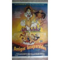 Amigos Inseparables 0580 Afiche De 1.10 X 0.75