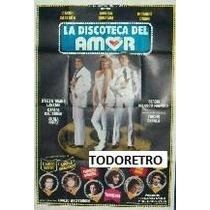 Afiche De Cine La Discoteca Del Amor Con Cacho Castaña 1980