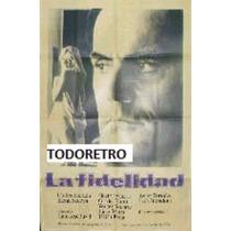 Afiche La Fidelidad - Carlos Estrada Elena Sedova 1970