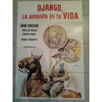 Afiche De Django, La Apuesta Es Tu Vida - Envio Gratis !!