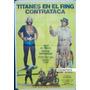 Afiche Titanes En El Ring Contraataca Martín Karadagian 1983