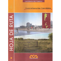 Hoja De Ruta - A.c.a. - Ciudad Buenos Aires - Costa Atlantic