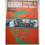 Gardel, Testigo De Una Época. Antigua Revista Y Poster Color