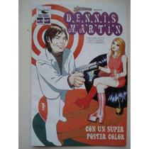 Dennis Martin De Edit. Columba. Incluye Poster Desplegable