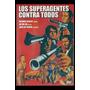 Carteles Antiguos De Chapa 60x40cm Los Superagentes Fi-044