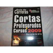 Guia De Carreras Cortas, Profesorados 2009