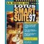 La Biblia De Lotus Smart Suite 97 - Sandra Eddy - Anaya