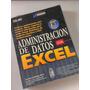 Administracion De Datos Con Excel - Calberg - Prentice Hall