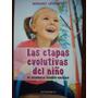 Las Etapas Evolutivas Del Niño Ed. Antroposófica Papel Local