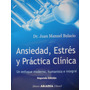 Ansiedad, Estrés, Practica Clinica (s/uso) Juan Bulacio