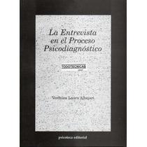 La Entrevista En El Proceso Psicodiagnostico Albajari.