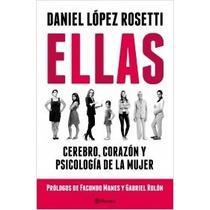 Ellas - Cerebro, Corazon Ypsicologia De La Mujer - Rosetti