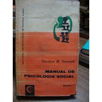 Manual De Psicologia Social. Tomo 1. Newcomb, Theodore M