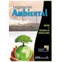 Legislación Ambiental - Nación Y Provincia De Buenos Aires