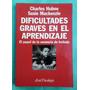 Dificultades Graves En El Aprendizaje- La Memoria De Trabajo