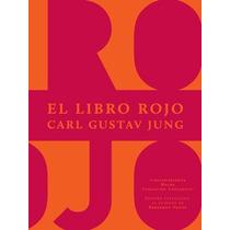 El Libro Rojo - Carl Gustav Jung