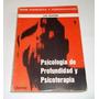 Psicología De Profundidad Y Psicoterapia, Luis Izquierdo.