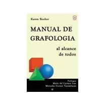 Manual De Grafología (al Alcance De Todos) De Karen Rocher