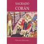 Sagrado Corán - Mahoma - Por Flores
