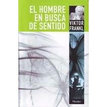 Libro El Hombre En Busca Del Sentido De Viktor Frankl