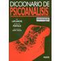 Dicionario De Psicoanalisis Laplanche Nuevo.local A La Calle