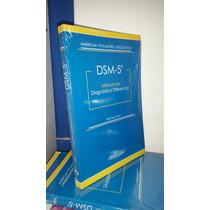 Dsm 5 Manual De Diagnostico Diferencial - Oferta!